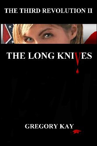 9781448604395: The Long Knives: The Third Revolution II