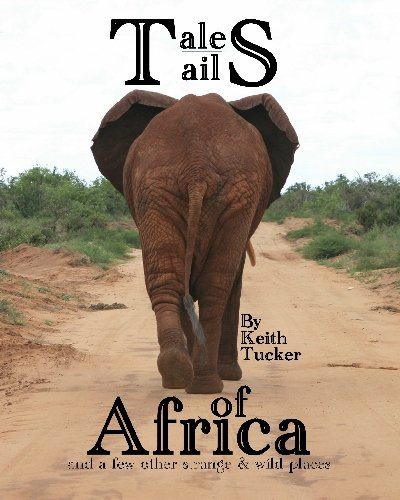 9781448604920: Tales & Tails of Africa