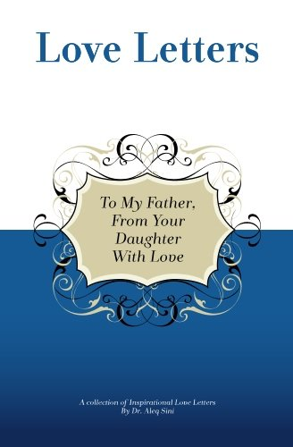 9781448605057: To My Father, From Your Daughter With Love: A Collection Of Inspirational Love Letters
