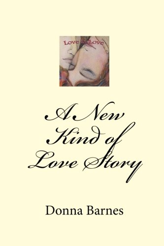 9781448605187: A New Kind of Love Story: Love is Love