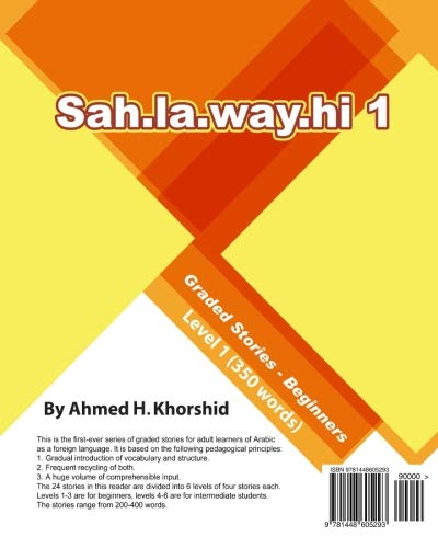 Sahlawayhi 1: Graded Stories for Beginners (Arabic: Khorshid, Ahmed H.