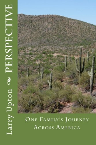 9781448607471: Perspective: One Family's Journey Across America