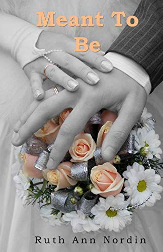 9781448607495: Meant To Be: A Time Travel Romantic Comedy