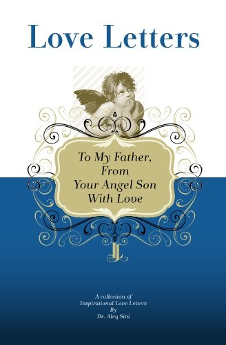 9781448608461: To My Father, From Your Angel Son With Love: A Collection Of Inspirational Love Letters