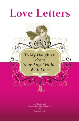 9781448608577: To My Daughter, From Your Angel Father With Love: A