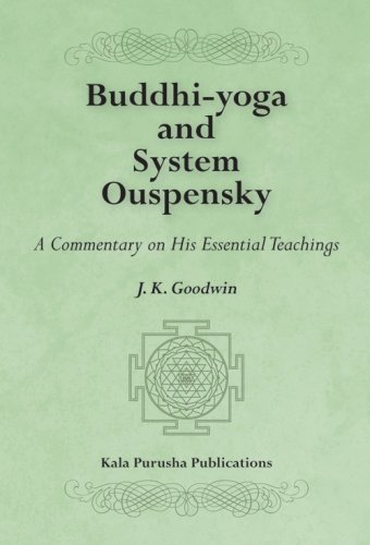 9781448608874: Buddhi-yoga and System Ouspensky: A Commentary on His Essential Teachings