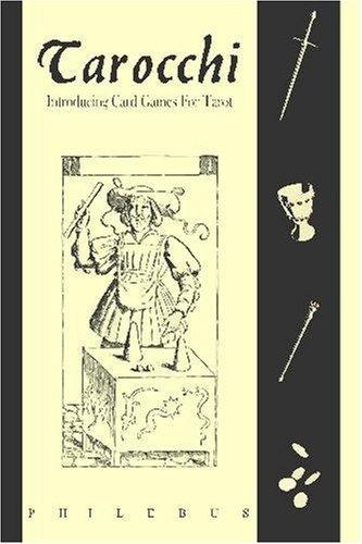 9781448609727: Tarocchi: Introducing the Card Games for Tarot