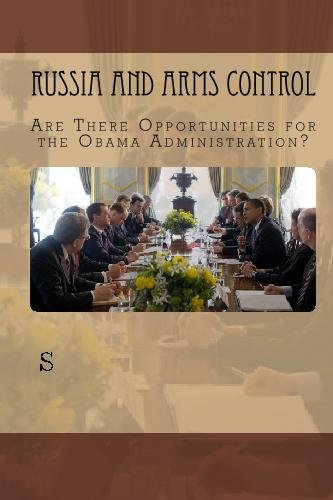 Russia and Arms Control: Are There Opportunities for the Obama Administration?: Blank, Stephen J.
