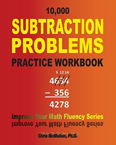 9781448611782: 10,000 Subtraction Problems Practice Workbook: Improve Your Math Fluency Series