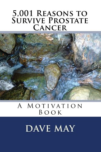 9781448614660: 5,001 Reasons to Survive Prostate Cancer: A Motivation Book