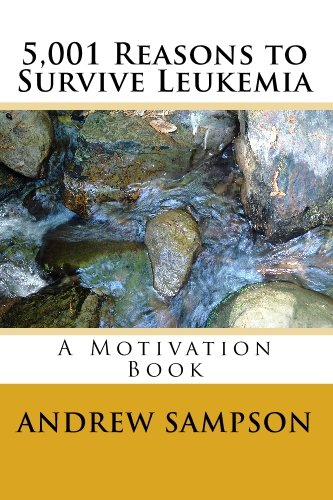 9781448614875: 5,001 Reasons to Survive Leukemia: A Motivation Book