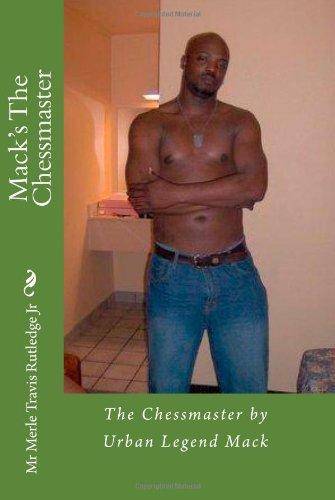 9781448616527: Mack's The Chessmaster: The Chessmaster by Urban Legend Mack