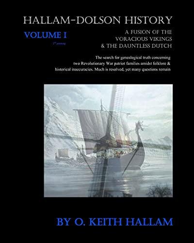 Hallam-Dolson History Volume I (Black & White): O. Keith Hallam,