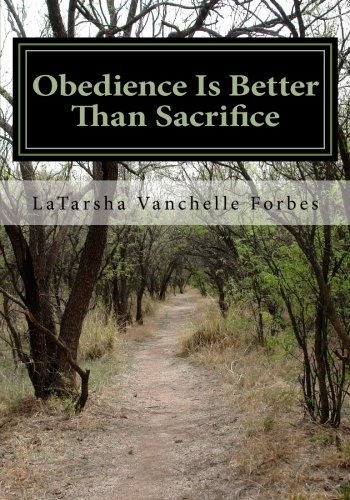 9781448618262: Obedience Is Better Than Sacrifice