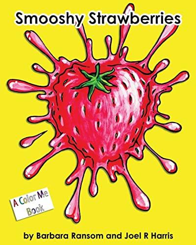 9781448618453: Smooshy Strawberries