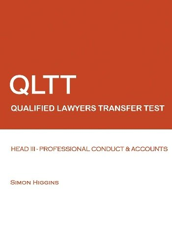9781448621330: Qltt: Head III - Professional Conduct and Accounts: Qualified Lawyers Transfer Test