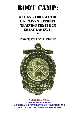 9781448625680: Boot Camp: A Frank Look at the Navy's Recruit Training Center