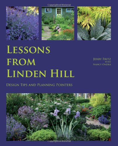 9781448626779: Lessons from Linden Hill: Design Tips and Planning Pointers