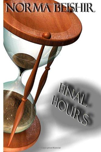 9781448626793: Final Hours