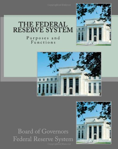 9781448627974: The Federal Reserve System: Purposes and Functions
