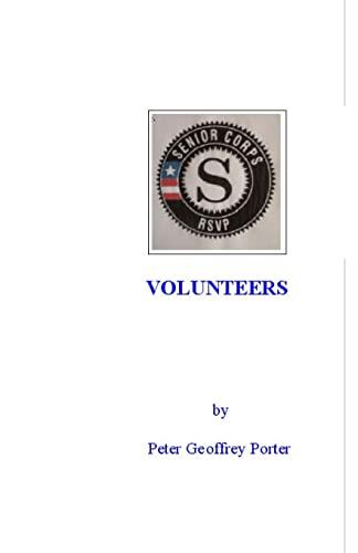 9781448628179: Volunteers: The volunteer experience with the Retired Senior Volunteer Program