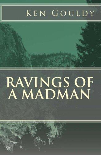 9781448629626: Ravings of a Madman
