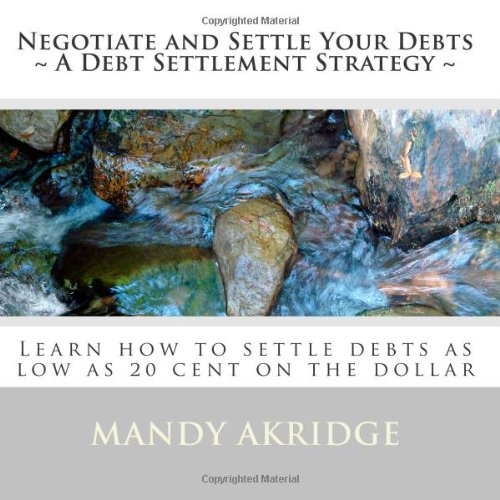 9781448630356: Negotiate and Settle Your Debts