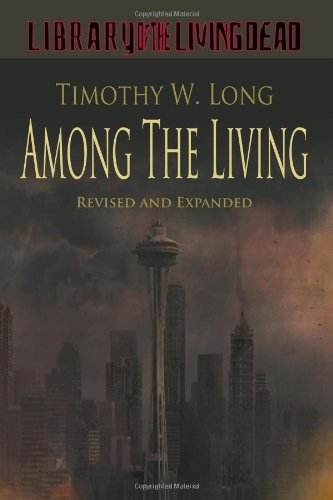 9781448634972: Among the Living: A Zombie Novel - Revised and Expanded