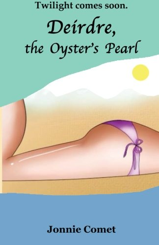 9781448635795: Deirdre, the Oyster's Pearl
