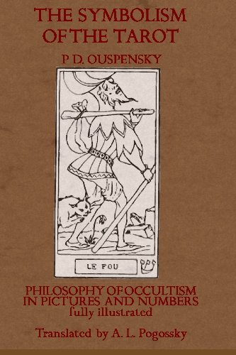9781448637249: The Symbolism of the Tarot: Philosophy of Occultism in Pictures and Numbers