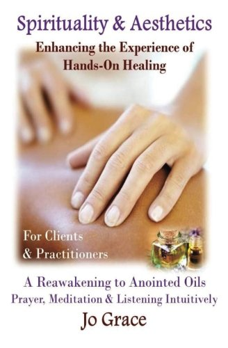 9781448637416: Spirituality & Aesthetics: The Process and Discovery of a Hands on Support Therapy!