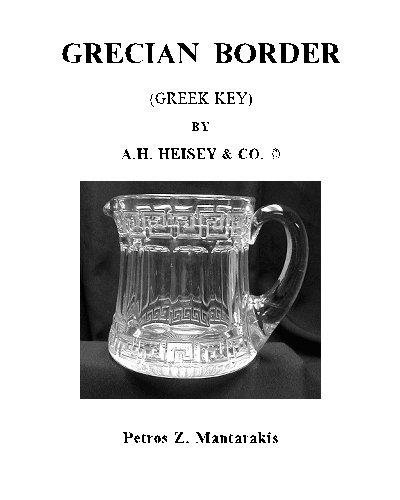 9781448638321: Grecian Border By A.H. Heisey & Co.: Greek Key
