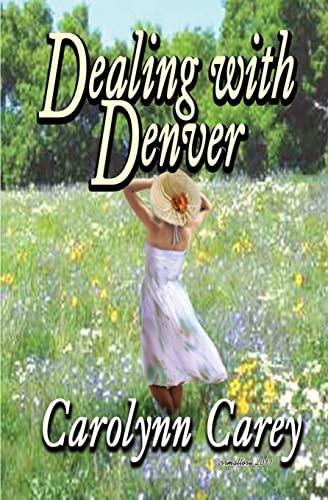 9781448640485: Dealing with Denver