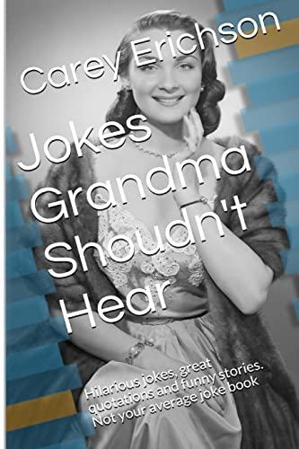 9781448641215: Jokes Grandma Shouldn't Hear