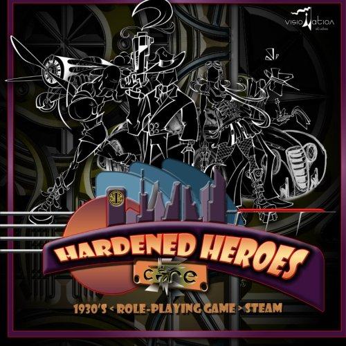 9781448641642: Hardened Heroes: Steam Pulp
