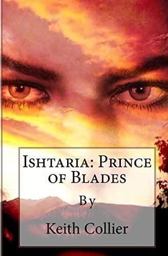 9781448642977: Ishtaria: Prince of Blades