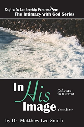 9781448643349: In His Image: Second Edition: God Created You to Love You
