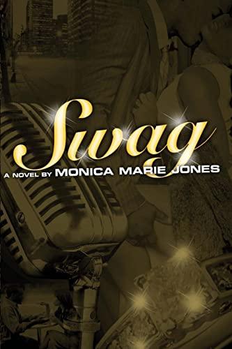 Swag: Monica Marie Jones