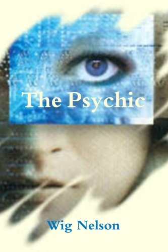 9781448646234: The Psychic