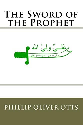 9781448646470: The Sword of the Prophet