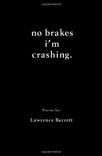 9781448646739: no brakes i'm crashing.