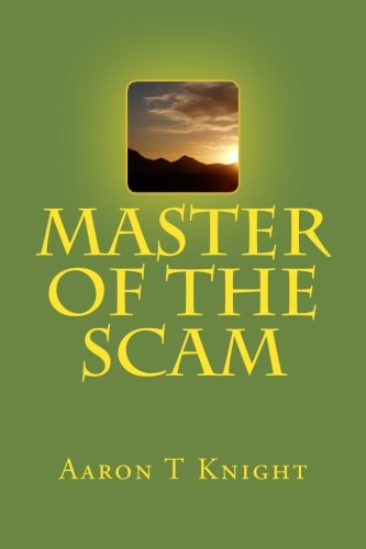9781448650453: Master of the Scam