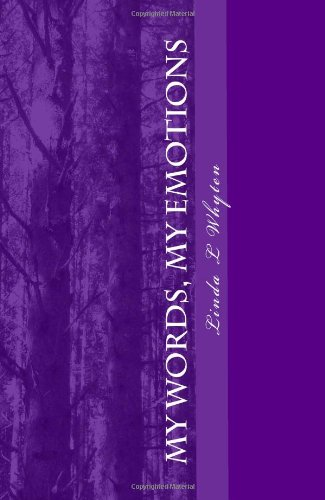 9781448650514: My Words, My Emotions: Words in the story of my life.