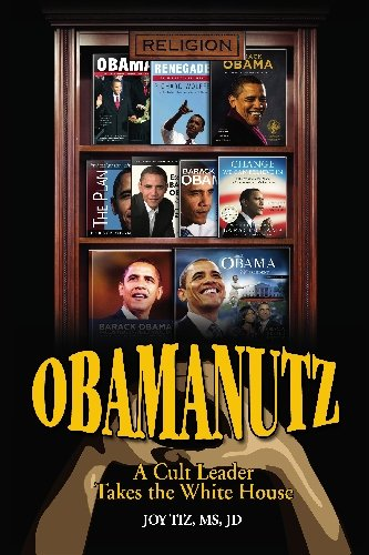 9781448653430: Obamanutz: A Cult Leader Takes the White House