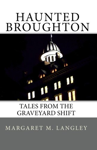 9781448659395: Haunted Broughton: Tales From The Graveyard Shift
