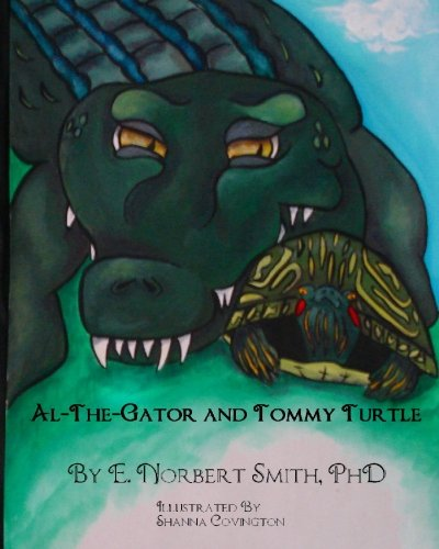 9781448664276: Al the Gator and Tommy Turtle