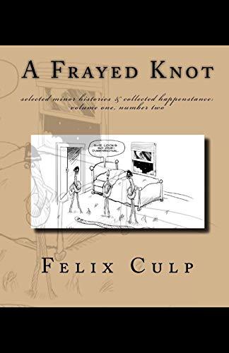 9781448664290: A Frayed Knot