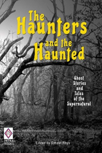 9781448666546: The Haunters and The Haunted: Ghost Stories and Tales of the Supernatural