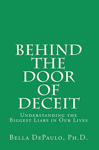 9781448668625: Behind the Door of Deceit: Understanding the Biggest Liars in Our Lives