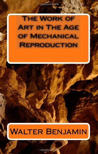 9781448670437: The Work of Art in the Age of Mechanical Reproduction
